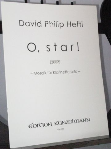 Hefti D P - O, star! Mosaic for Solo Clarinet